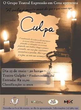 Grupo Teatral Expressão em Cena apresenta a peça Culpa neste sábado