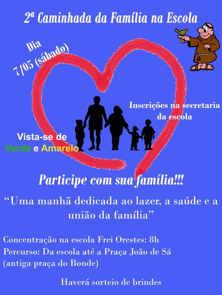 2a. Caminhada da Família na Escola - SEA Frei Orestes