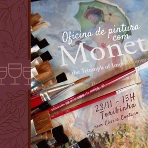 """""""Oficina de pintura com Monet"""" @ Hotel Toriba"""