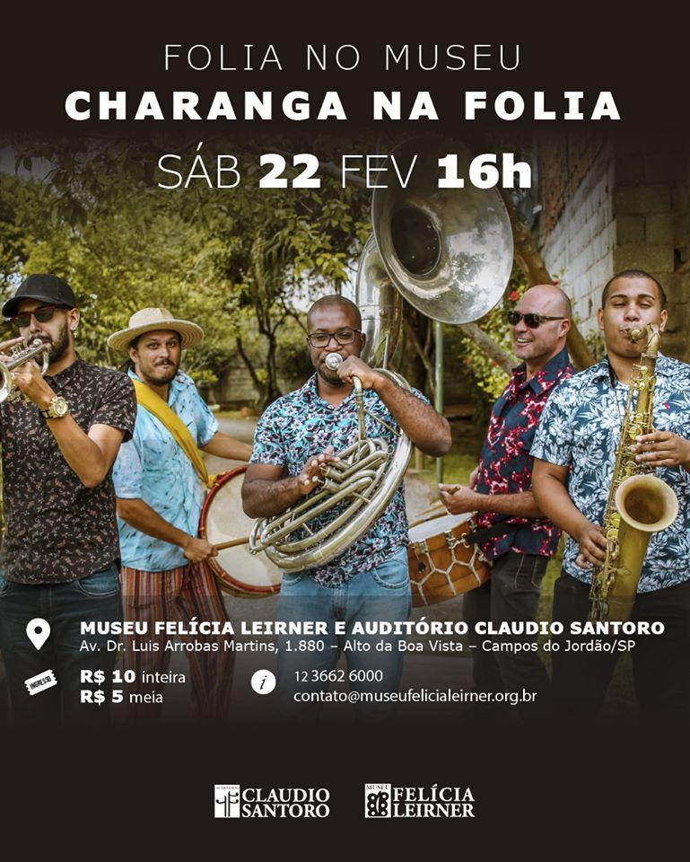 Folia no Museu - Charanga  na folia @ Museu Felícia Leirner / Auditório Claudio Santoro