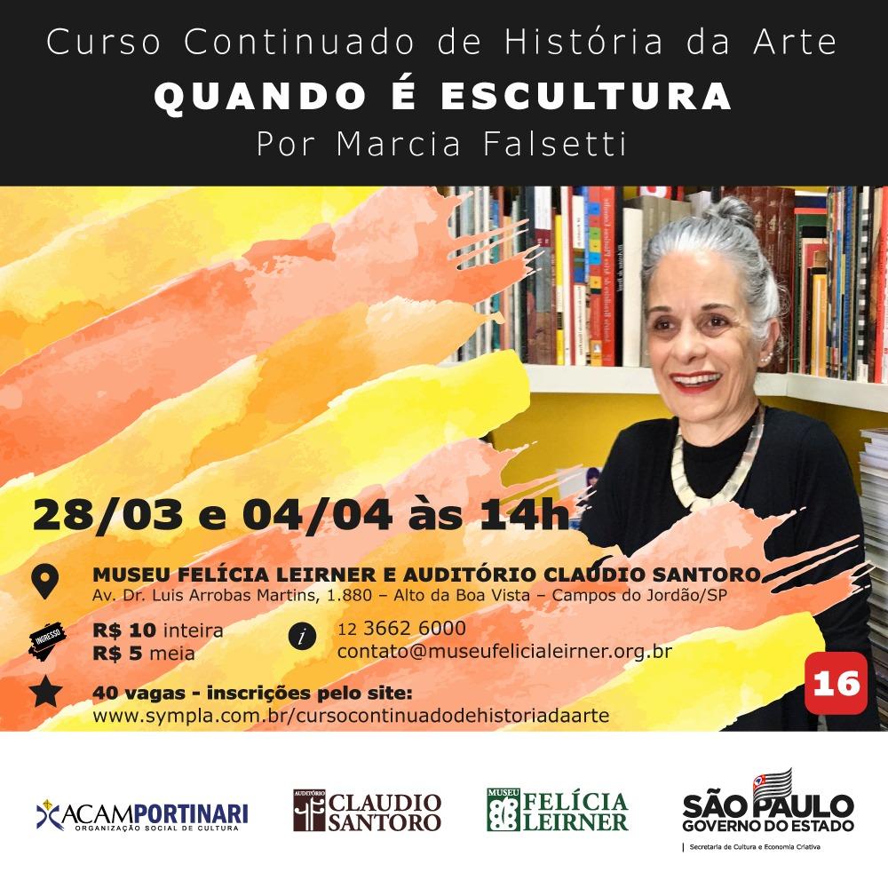 Quando é escultura @ Museu Felícia Leirner / Auditório Claudio Santoro