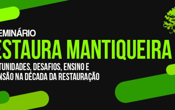 1º Seminário Restaura Mantiqueira acontece de 23 a 25 de agosto
